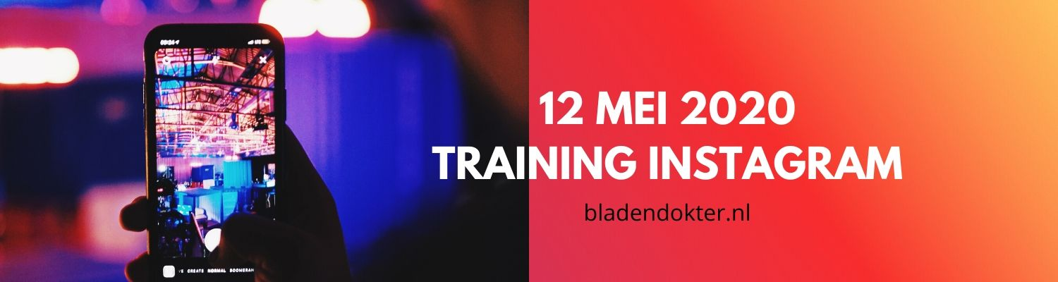 Training Instagram 12 mei 2020 - Bladendokter