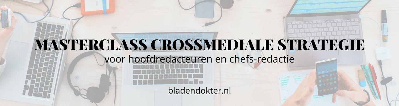 Bladendokter masterclass crossmediale strategie blok